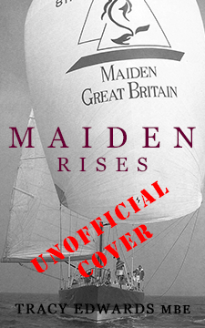 Maiden Rises by Tracy Edwards MBE