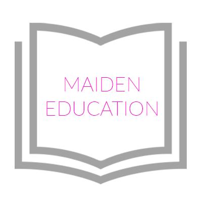 Maiden Education